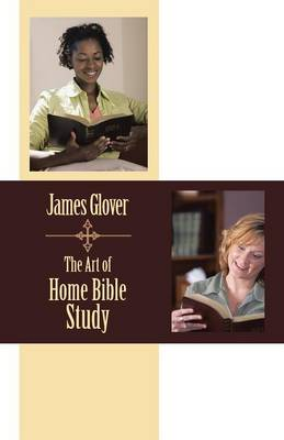The Art of Home Bible Study (Paperback)