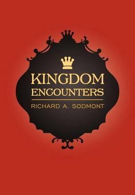 Kingdom Encounters (Hardback)
