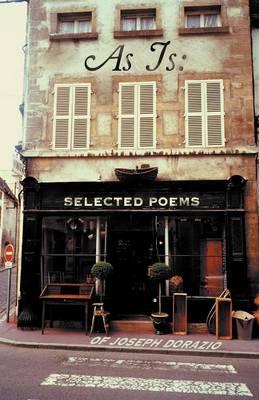 As Is: Selected Poems of Joseph Dorazio (Paperback)