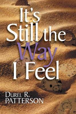 It's Still the Way I Feel (Paperback)