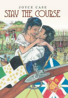 Stay the Course (Hardback)