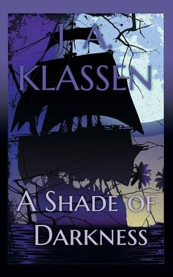 A Shade of Darkness (Paperback)