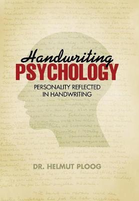 Handwriting Psychology: Personality Reflected in Handwriting (Hardback)