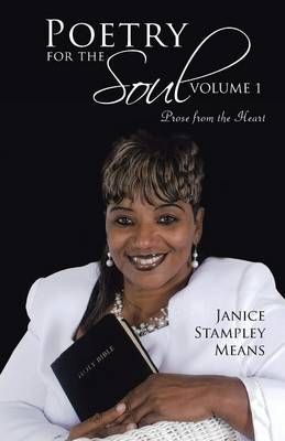 Poetry for the Soul: Volume 1: Prose from the Heart (Paperback)