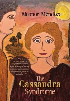 The Cassandra Syndrome (Hardback)
