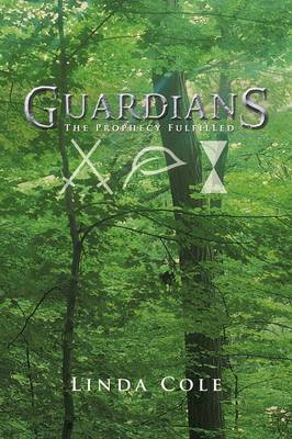 Guardians: The Prophecy Fulfilled (Paperback)