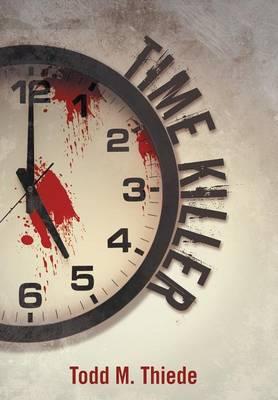 Time Killer (Hardback)