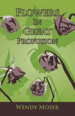 Flowers in Great Profusion (Paperback)