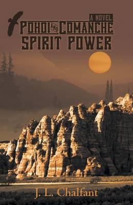 Pohoi and Comanche Spirit Power (Paperback)