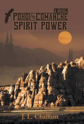 Pohoi and Comanche Spirit Power (Hardback)