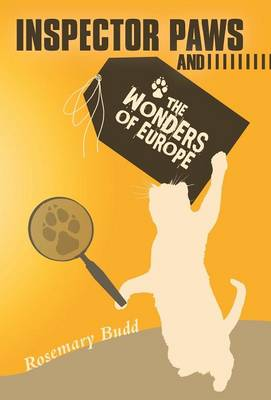 Inspector Paws and the Wonders of Europe (Hardback)