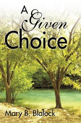 A Given Choice (Paperback)
