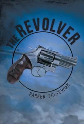 The Revolver (Hardback)