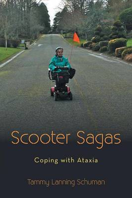 Scooter Sagas: Coping with Ataxia (Paperback)