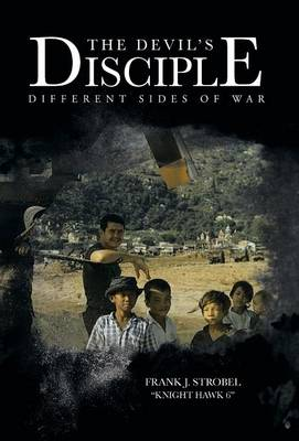 The Devil's Disciple: Different Sides of War (Hardback)