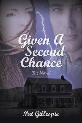 Given a Second Chance: The Novel (Paperback)
