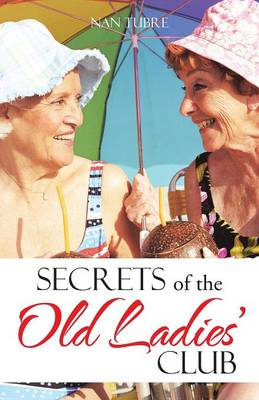Secrets of the Old Ladies' Club (Paperback)