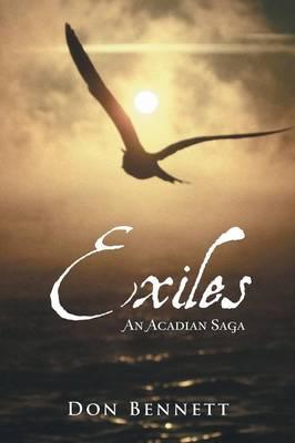 Exiles: An Acadian Saga (Paperback)