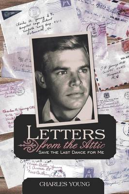 Letters from the Attic: Save the Last Dance for Me (Paperback)