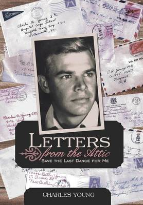 Letters from the Attic: Save the Last Dance for Me (Hardback)