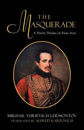 The Masquerade: A Poetic Drama in Four Acts (Paperback)