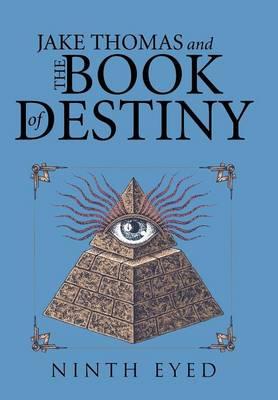 Jake Thomas and the Book of Destiny (Hardback)