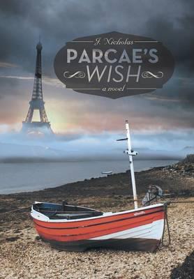 Parcae's Wish (Hardback)