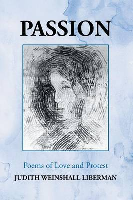 Passion: Poems of Love and Protest (Paperback)
