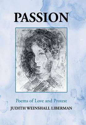 Passion: Poems of Love and Protest (Hardback)