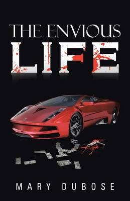 The Envious Life (Paperback)