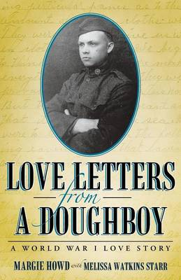 Love Letters from a Doughboy: A World War I Love Story (Paperback)