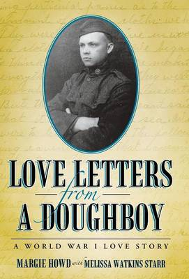 Love Letters from a Doughboy: A World War I Love Story (Hardback)