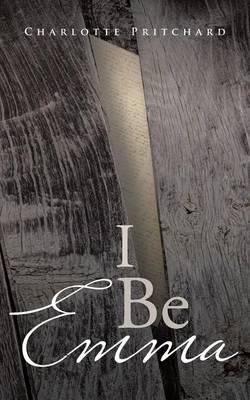 I Be Emma (Paperback)