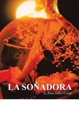 La Sonadora (Paperback)