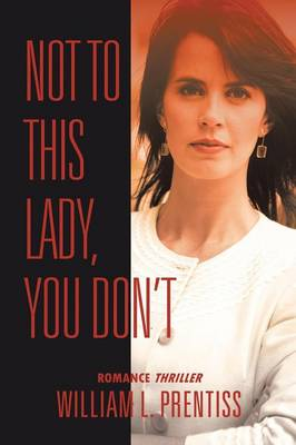 Not to This Lady, You Don't (Paperback)