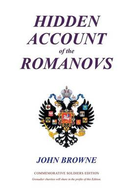 Hidden Account of the Romanovs (Hardback)