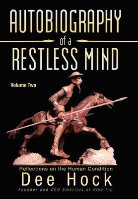 Autobiography of a Restless Mind: Reflections on the Human Condition (Hardback)