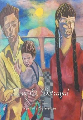 Love and Betrayal (Hardback)