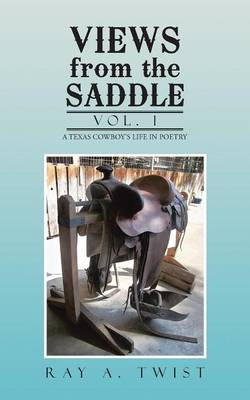 Views from the Saddle: Vol. 1 (Paperback)