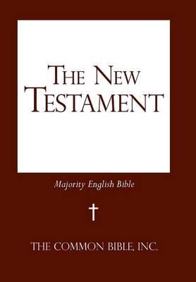 The New Testament: Majority English Bible (Hardback)