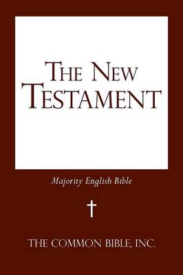 The New Testament: Majority English Bible (Paperback)