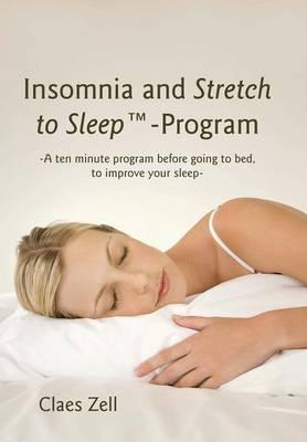 Insomnia and Stretch to Sleep-Program (Hardback)