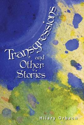 Transgressions and Other Stories (Hardback)