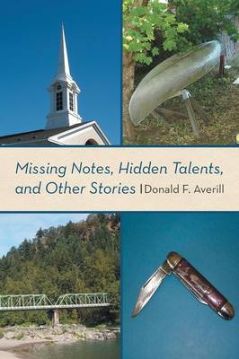 Missing Notes, Hidden Talents, and Other Stories (Paperback)