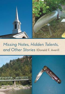 Missing Notes, Hidden Talents, and Other Stories (Hardback)