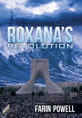 Roxana's Revolution (Hardback)