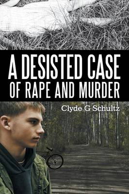 A Desisted Case of Rape and Murder (Paperback)