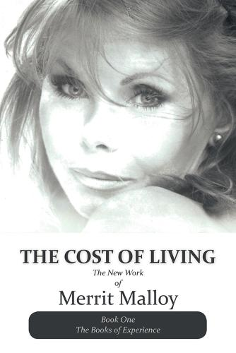 The Cost of Living: The New Work of Merrit Malloy (Paperback)
