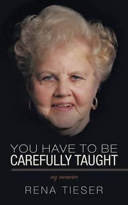 You Have to Be Carefully Taught: My Memoirs (Paperback)