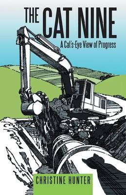 The Cat Nine: A Cat's-Eye View of Progress (Paperback)
